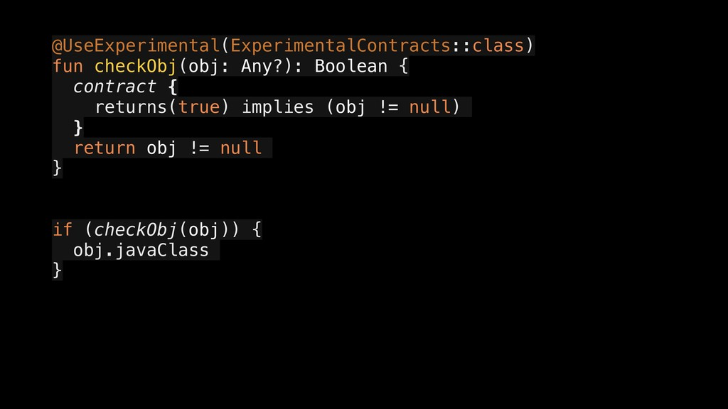 @UseExperimental(ExperimentalContracts::class) ...