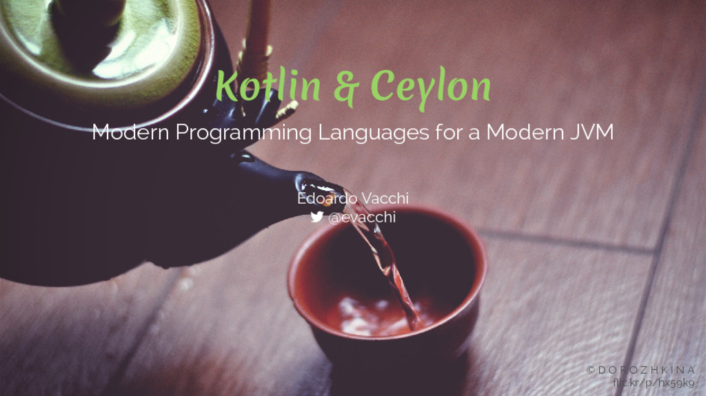 Kotlin & Ceylon Modern Programming Languages fo...