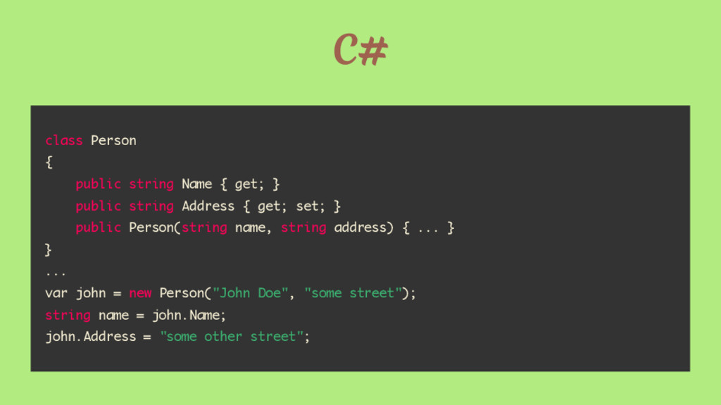 C# class Person { public string Name { get; } p...
