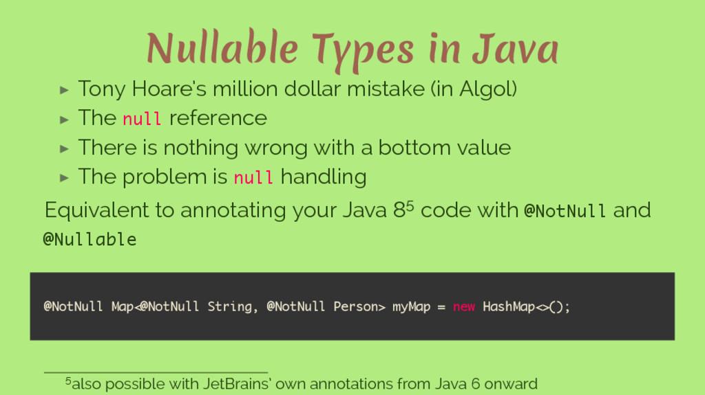 Nullable Types in Java ▶ Tony Hoare's million d...