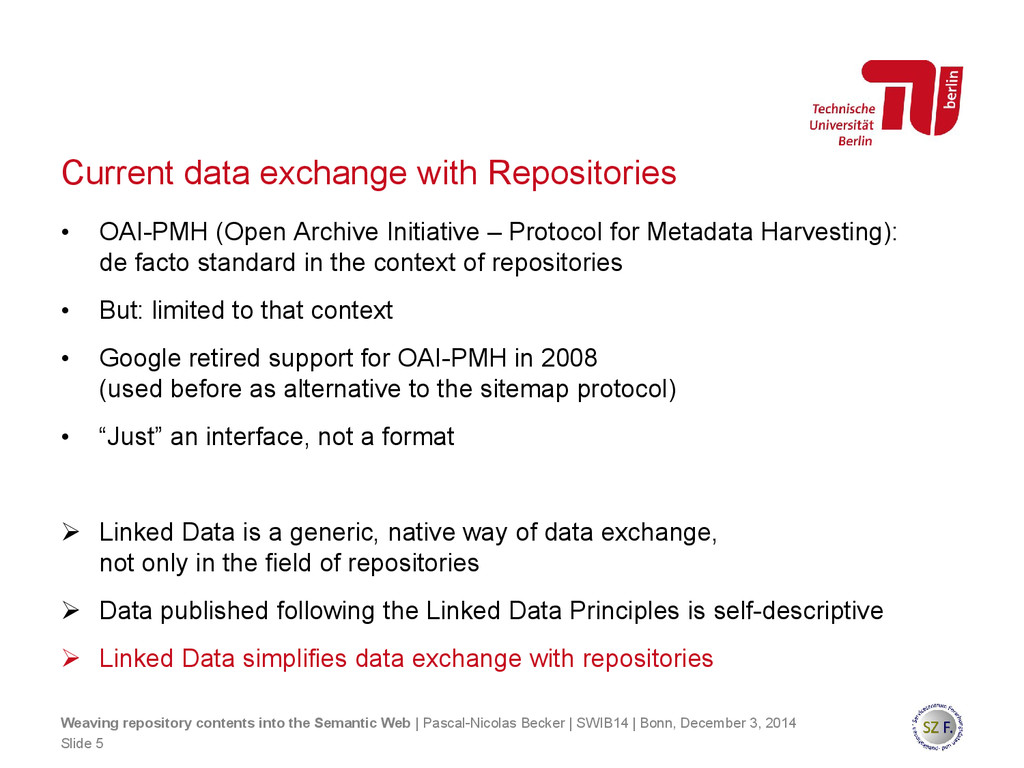 Current data exchange with Repositories • OAI-P...