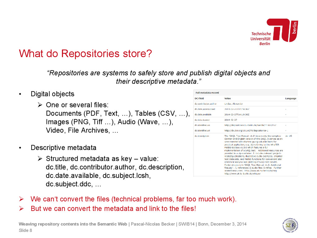 What do Repositories store?  We can't convert ...