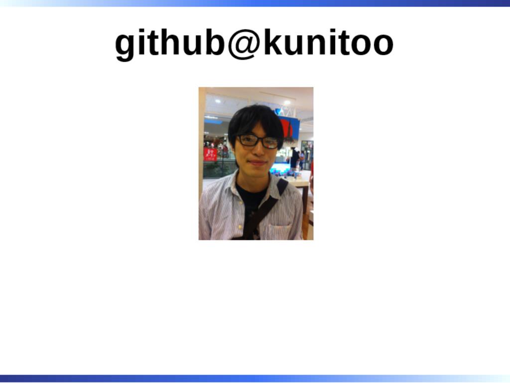github@kunitoo