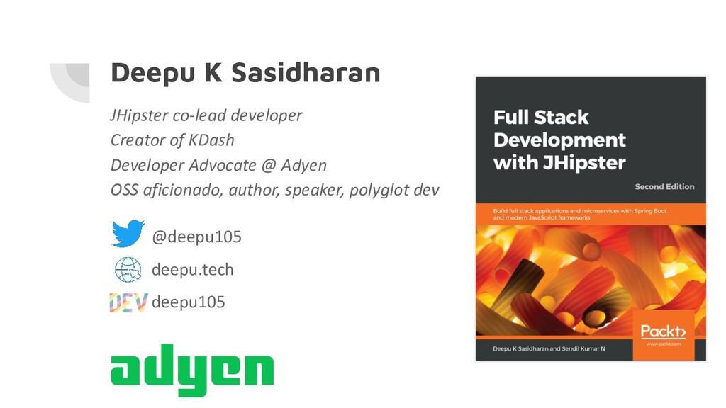 Deepu K Sasidharan JHipster co-lead developer C...
