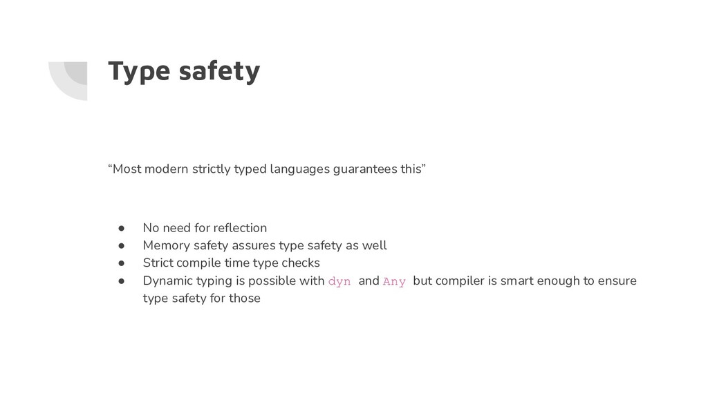 """Type safety """"Most modern strictly typed languag..."""