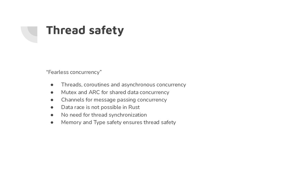 """Thread safety """"Fearless concurrency"""" ● Threads,..."""