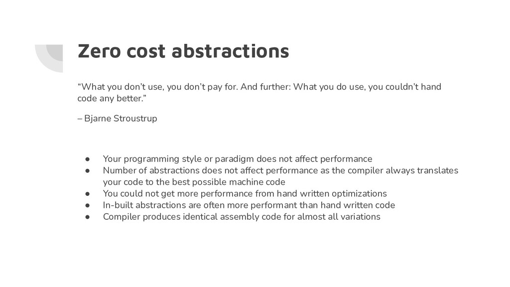 """Zero cost abstractions """"What you don't use, you..."""