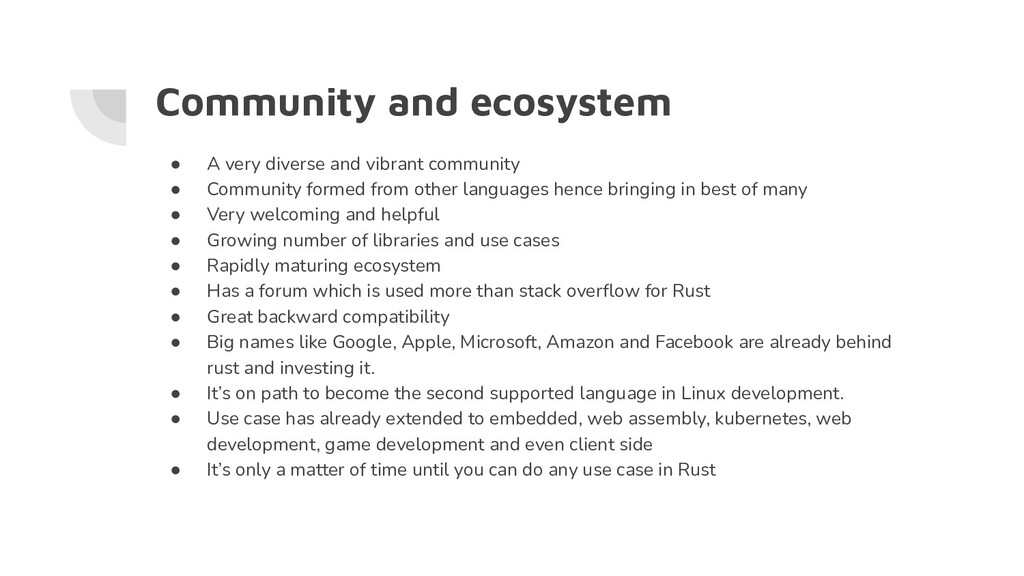 Community and ecosystem ● A very diverse and vi...