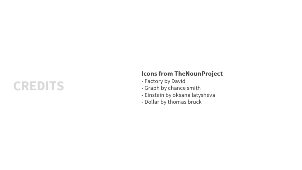 CREDITS Icons from TheNounProject - Factory by ...