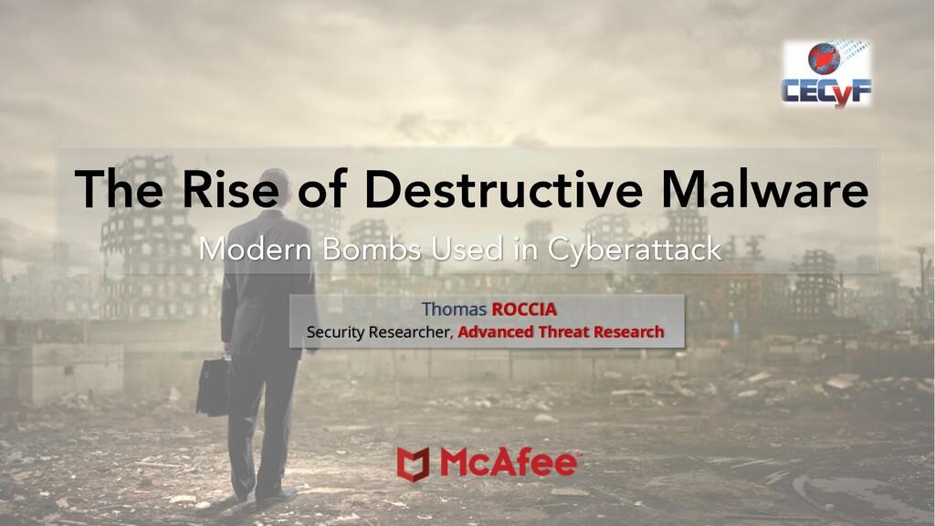 The Rise of Destructive Malware Modern Bombs Us...