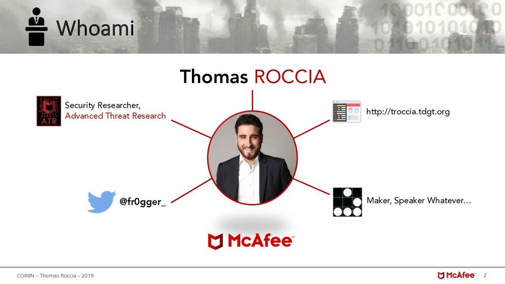 2 CORIIN – Thomas Roccia – 2019 Whoami Thomas R...