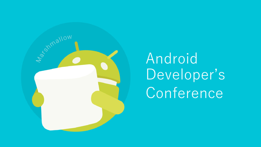 Android Developer's Conference