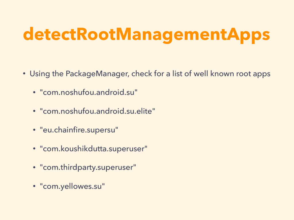 detectRootManagementApps • Using the PackageMan...