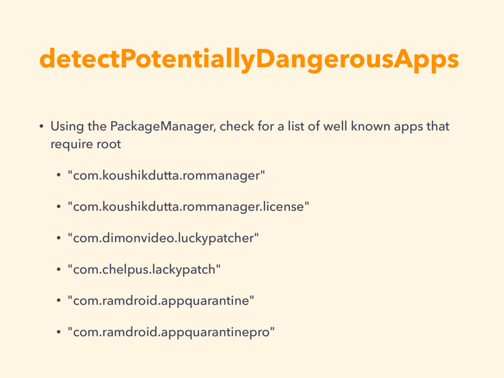 detectPotentiallyDangerousApps • Using the Pack...