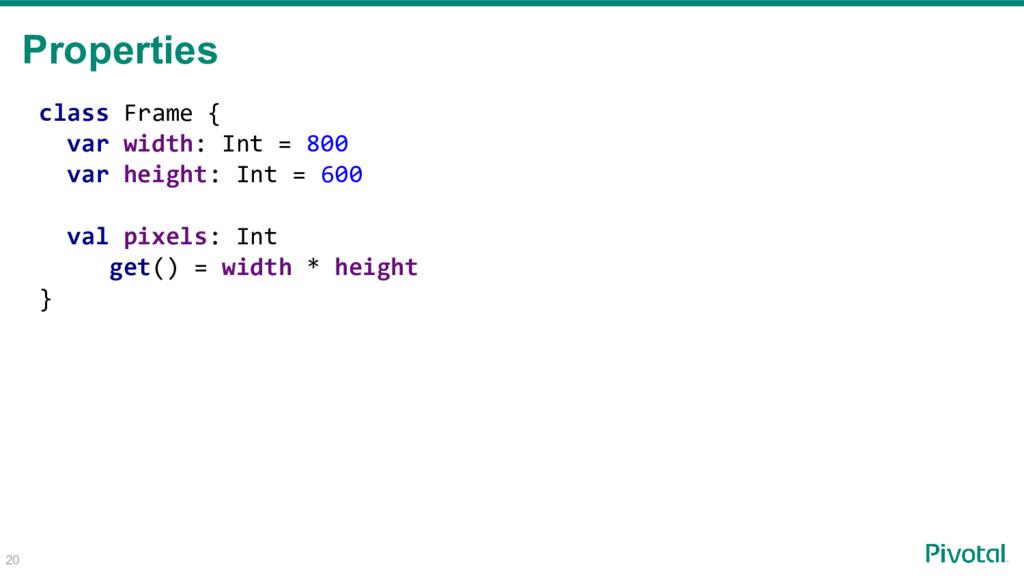 class Frame { var width: Int = 800 var height: ...