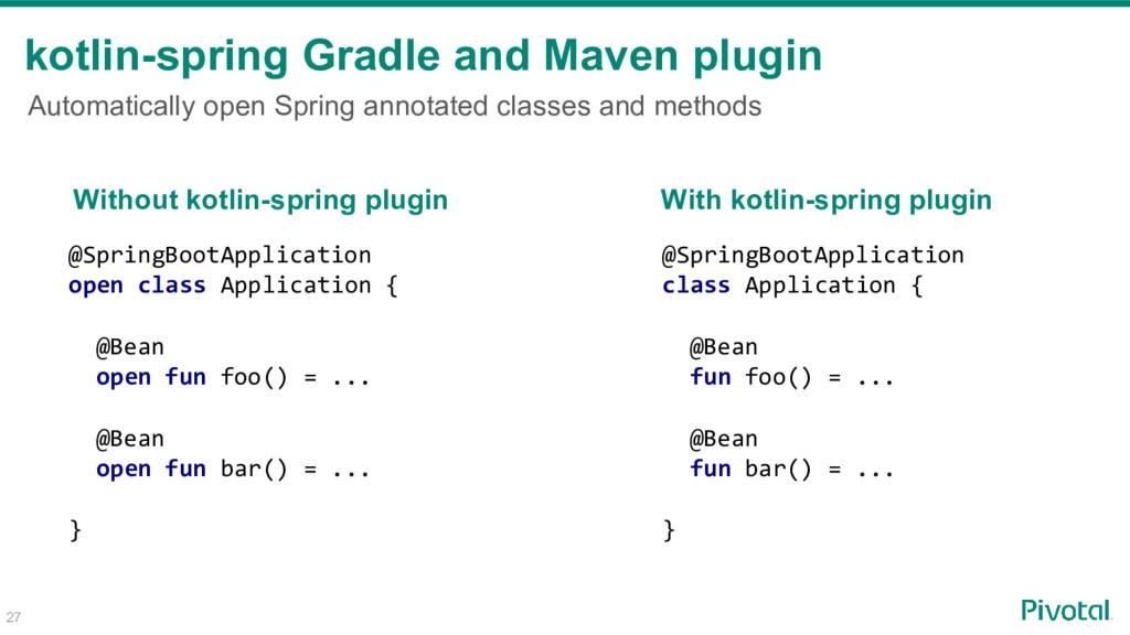 kotlin-spring Gradle and Maven plugin Automatic...