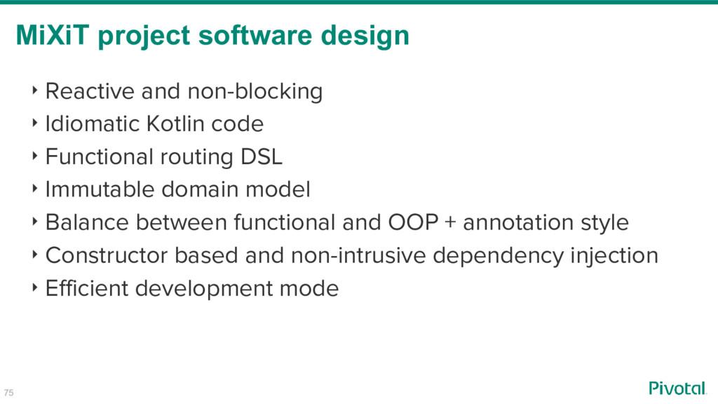 ‣ Reactive and non-blocking ‣ Idiomatic Kotlin ...