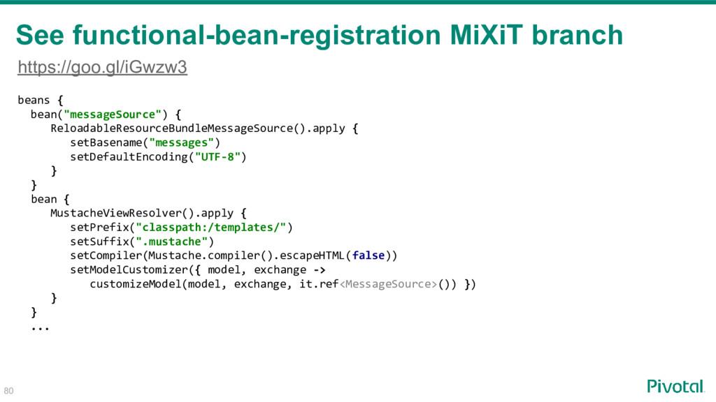 "80 beans { bean(""messageSource"") { ReloadableRe..."