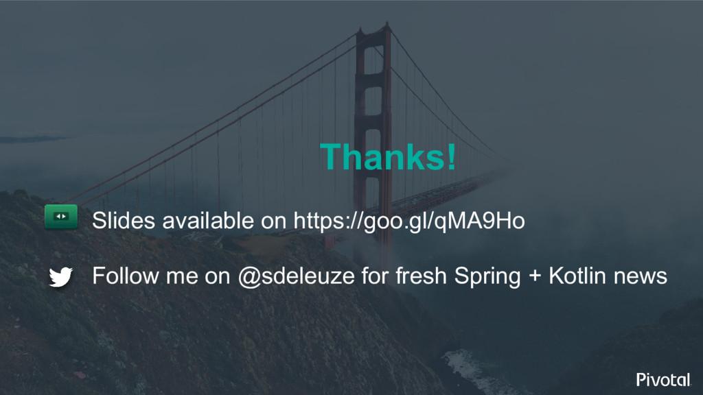 Thanks! Slides available on https://goo.gl/qMA9...