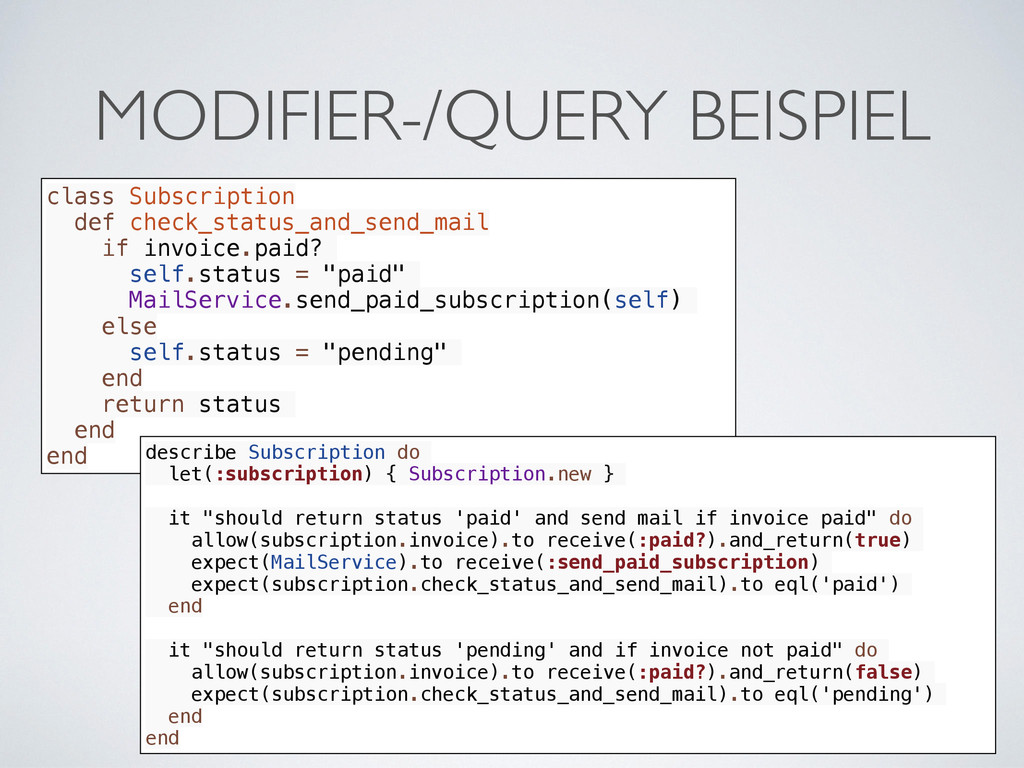 MODIFIER-/QUERY BEISPIEL class Subscription def...