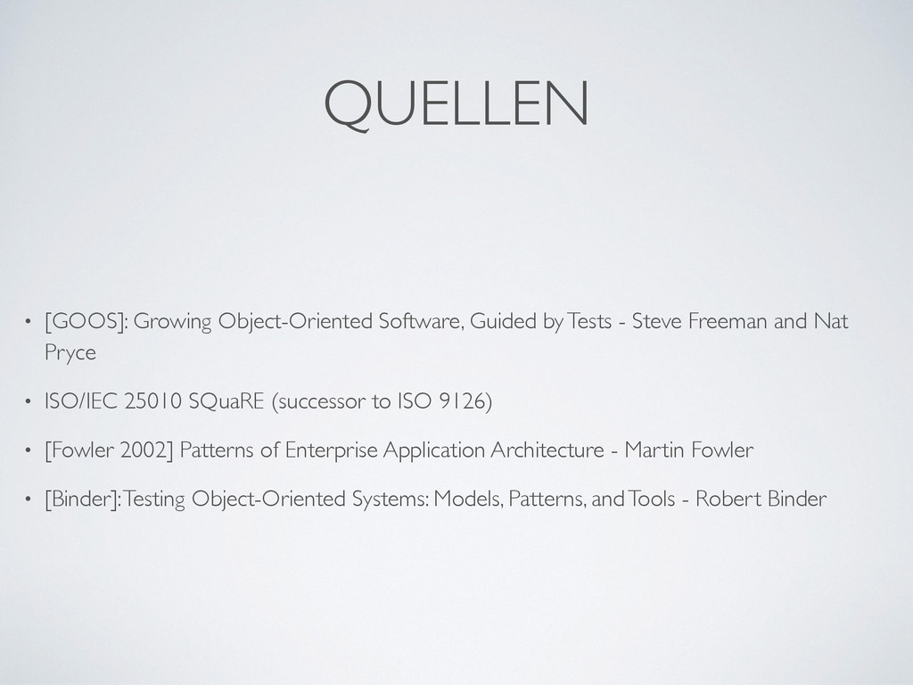 QUELLEN • [GOOS]: Growing Object-Oriented Softw...