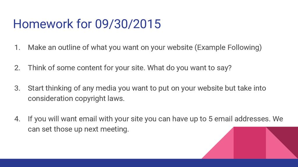 Homework for 09/30/2015 1. Make an outline of w...