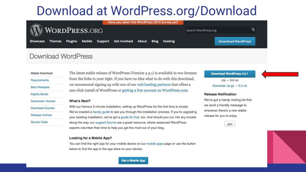 Download at WordPress.org/Download