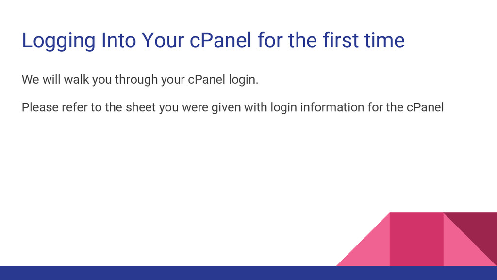 Logging Into Your cPanel for the first time We ...