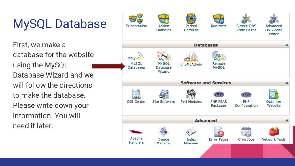 MySQL Database First, we make a database for th...