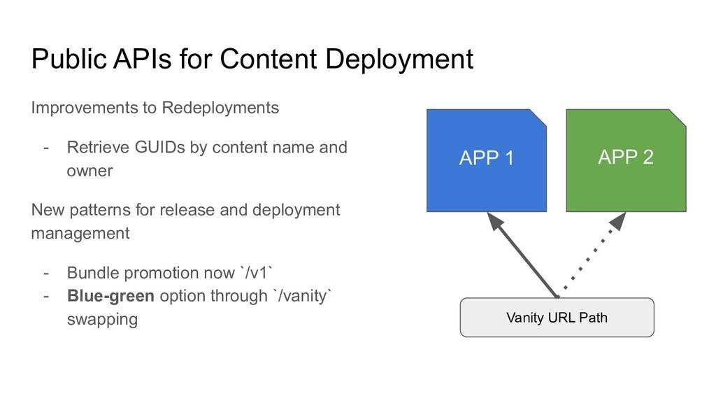 Public APIs for Content Deployment Improvements...