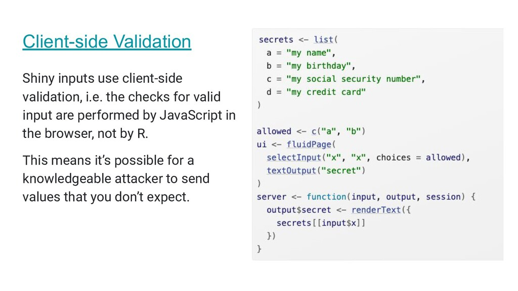 Client-side Validation Shiny inputs use client-...