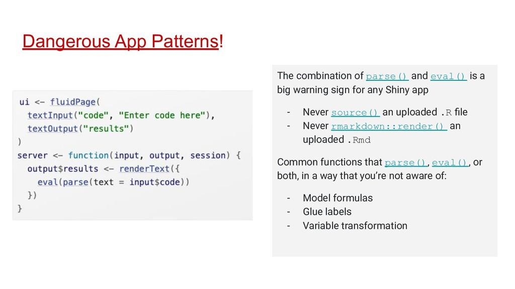 Dangerous App Patterns! The combination of pars...