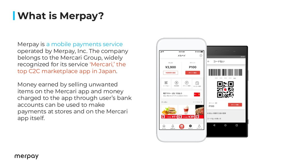 What is Merpay? Merpay is a mobile payments ser...