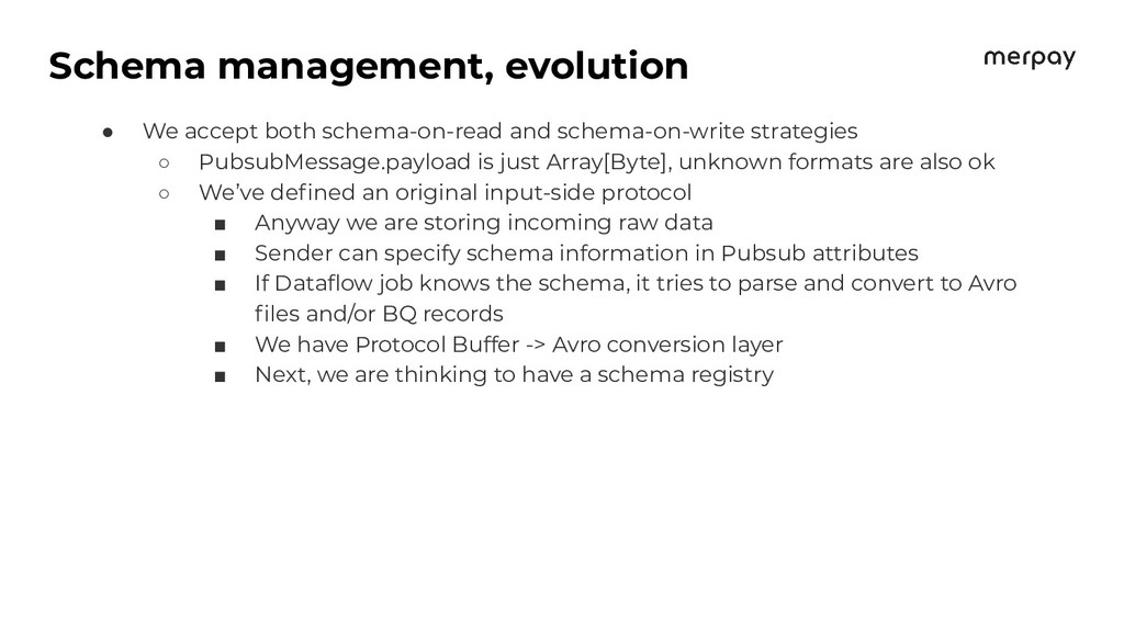 Schema management, evolution ● We accept both s...