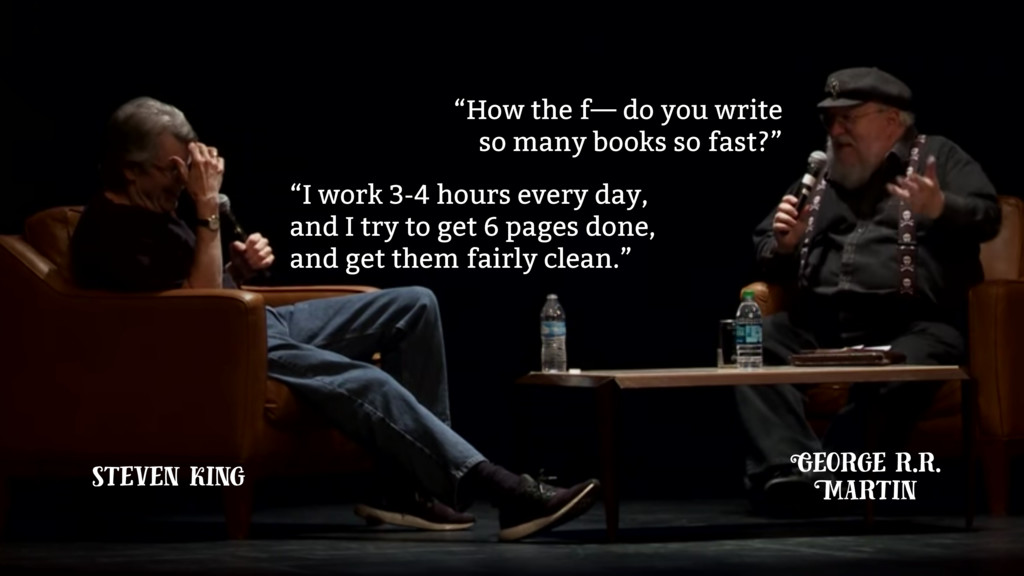 """How the f— do you write so many books so fast?..."
