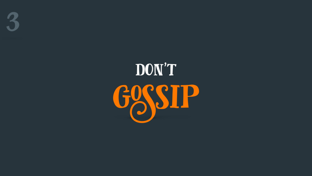 don't gossip 3