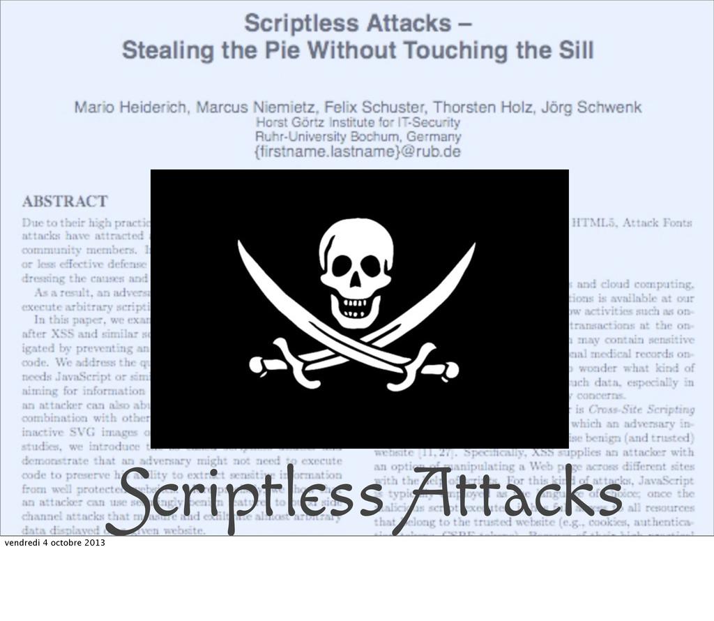 Scriptless Attacks vendredi 4 octobre 2013
