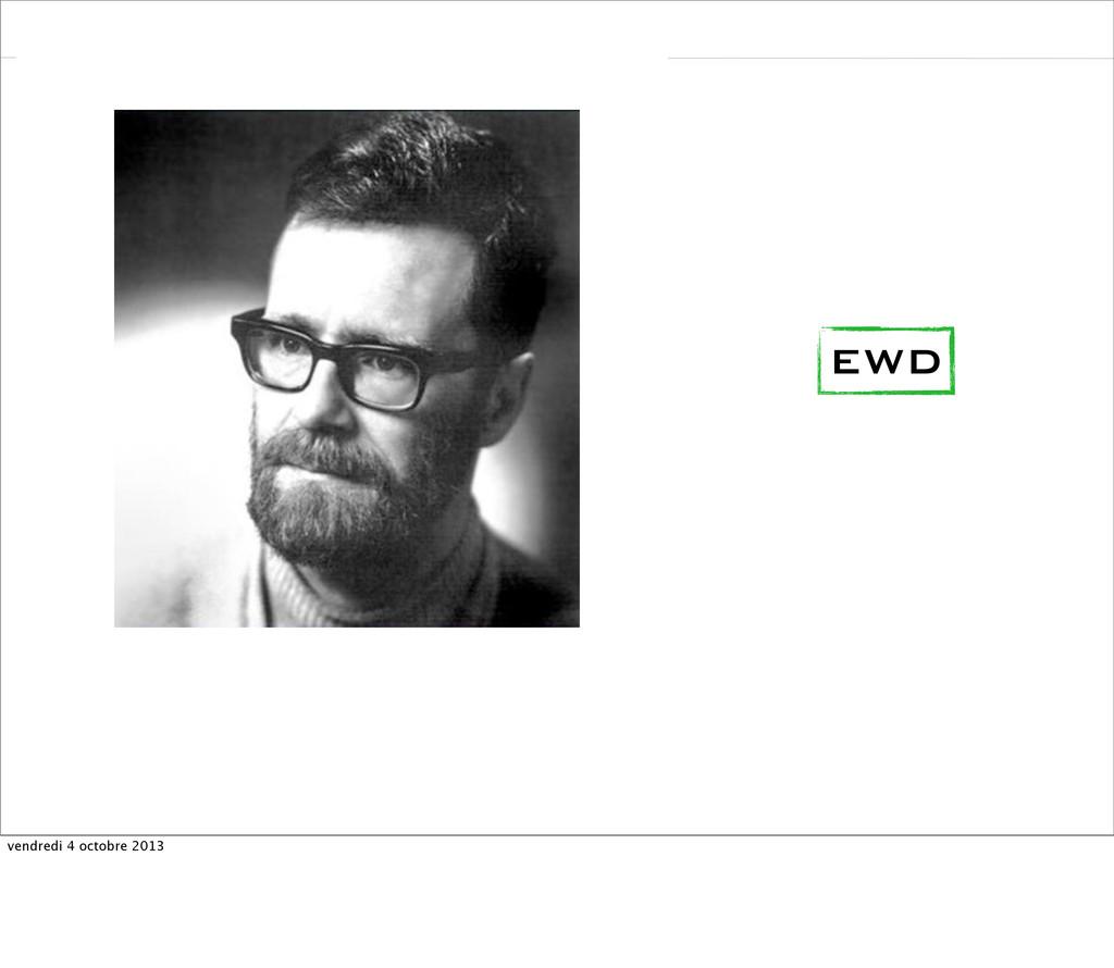 EWD vendredi 4 octobre 2013