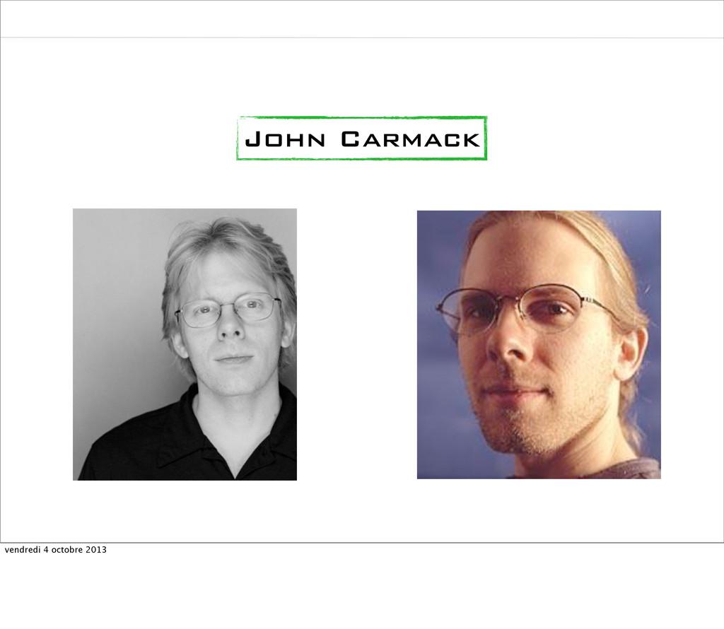 John Carmack vendredi 4 octobre 2013
