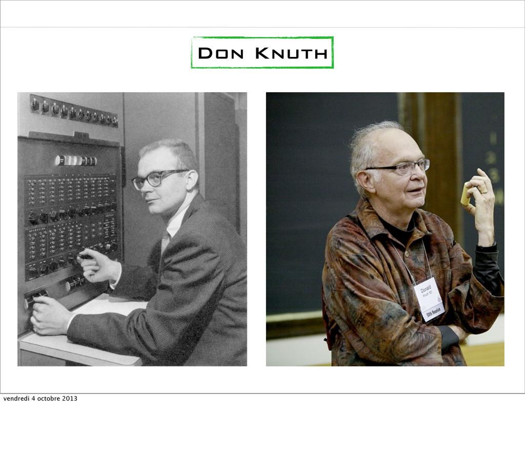 Don Knuth vendredi 4 octobre 2013