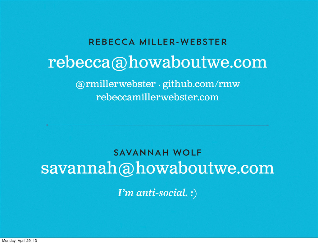 rebecca@howaboutwe.com REBECCA MILLER-WEBSTER @...