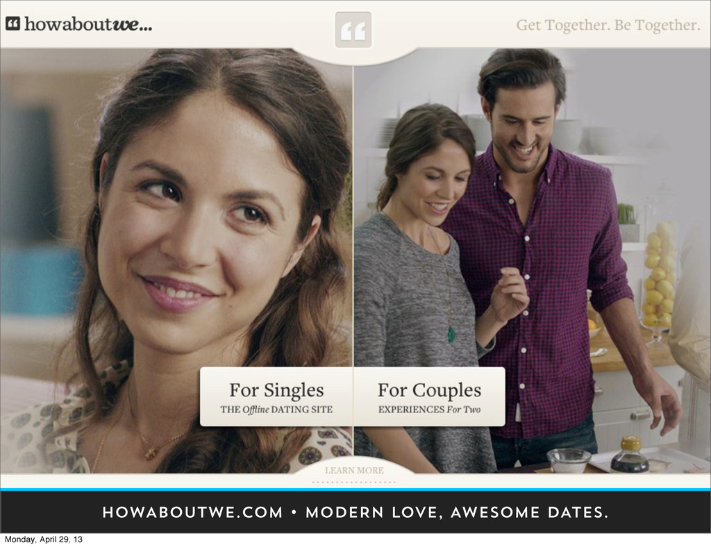 HOWABOUTWE.COM • MODERN LOVE, AWESOME DATES. Mo...