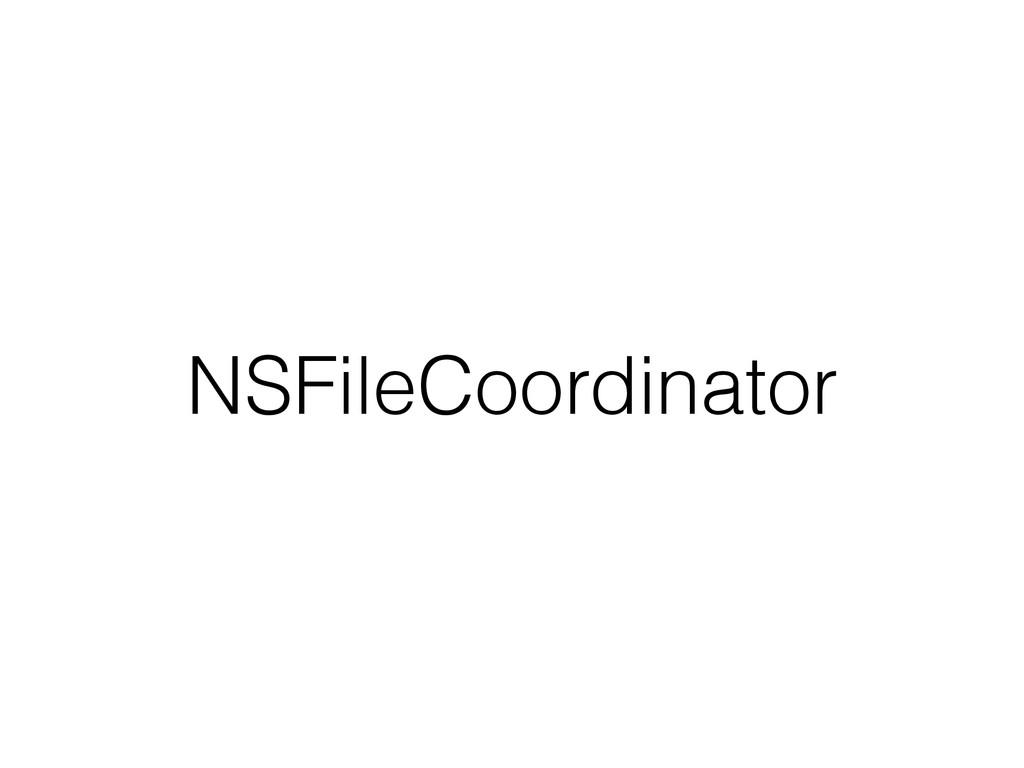 NSFileCoordinator