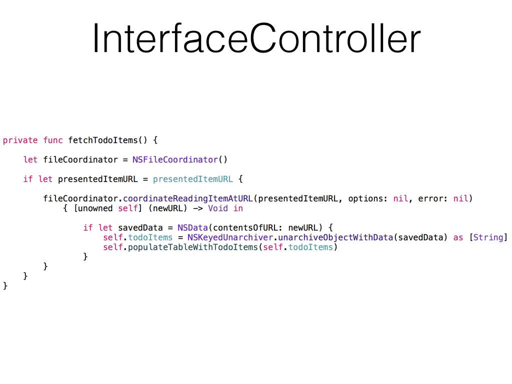 InterfaceController