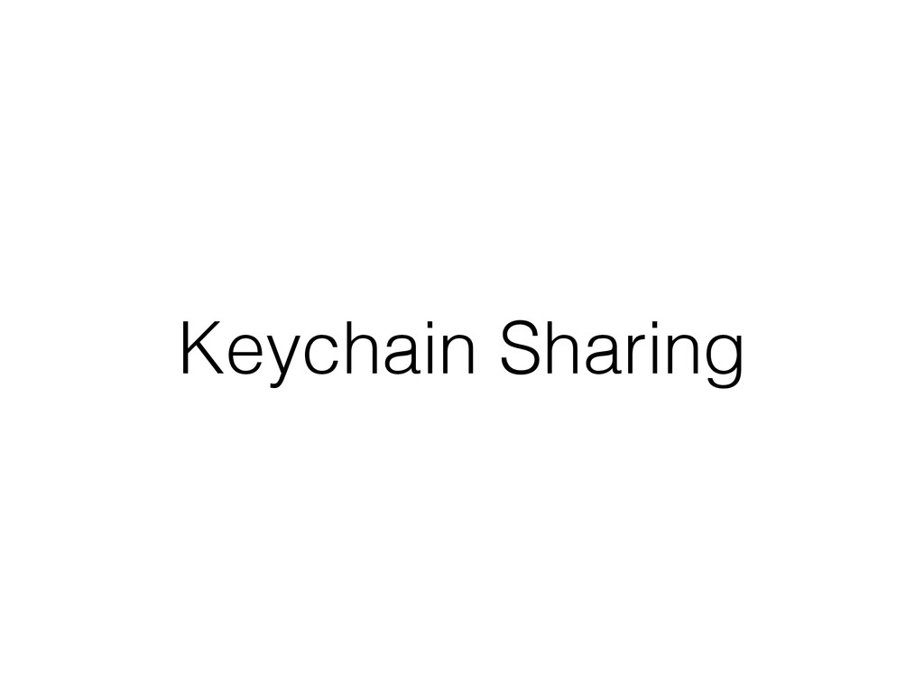 Keychain Sharing