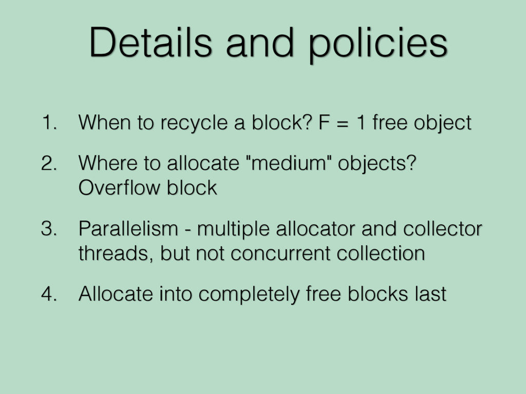 Details and policies 1. When to recycle a block...
