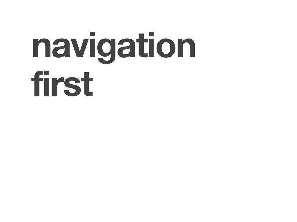 navigation first