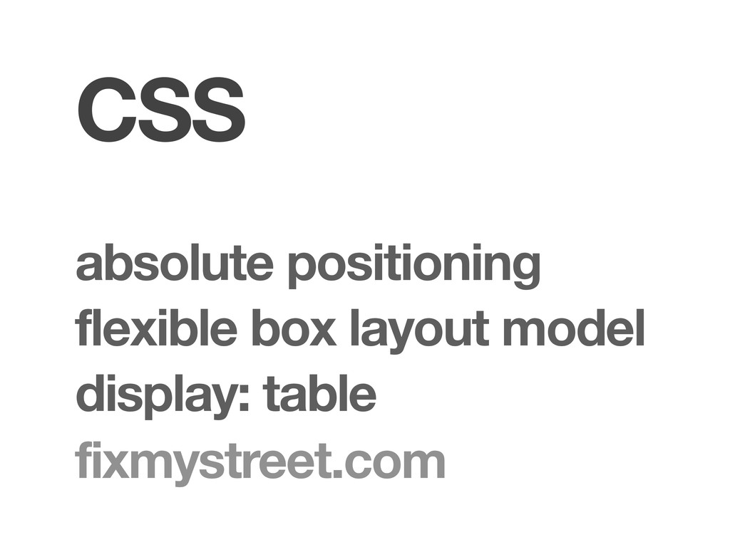 CSS flexible box layout model display: table fi...