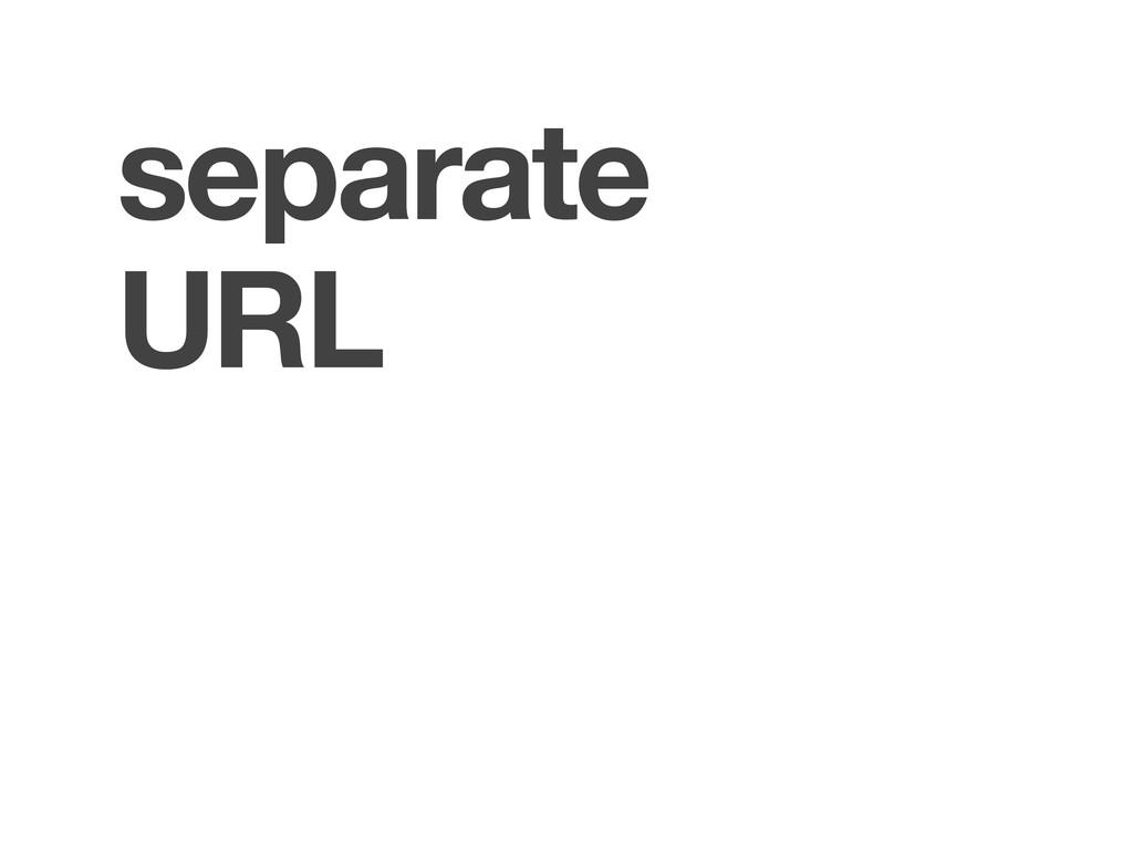 separate URL