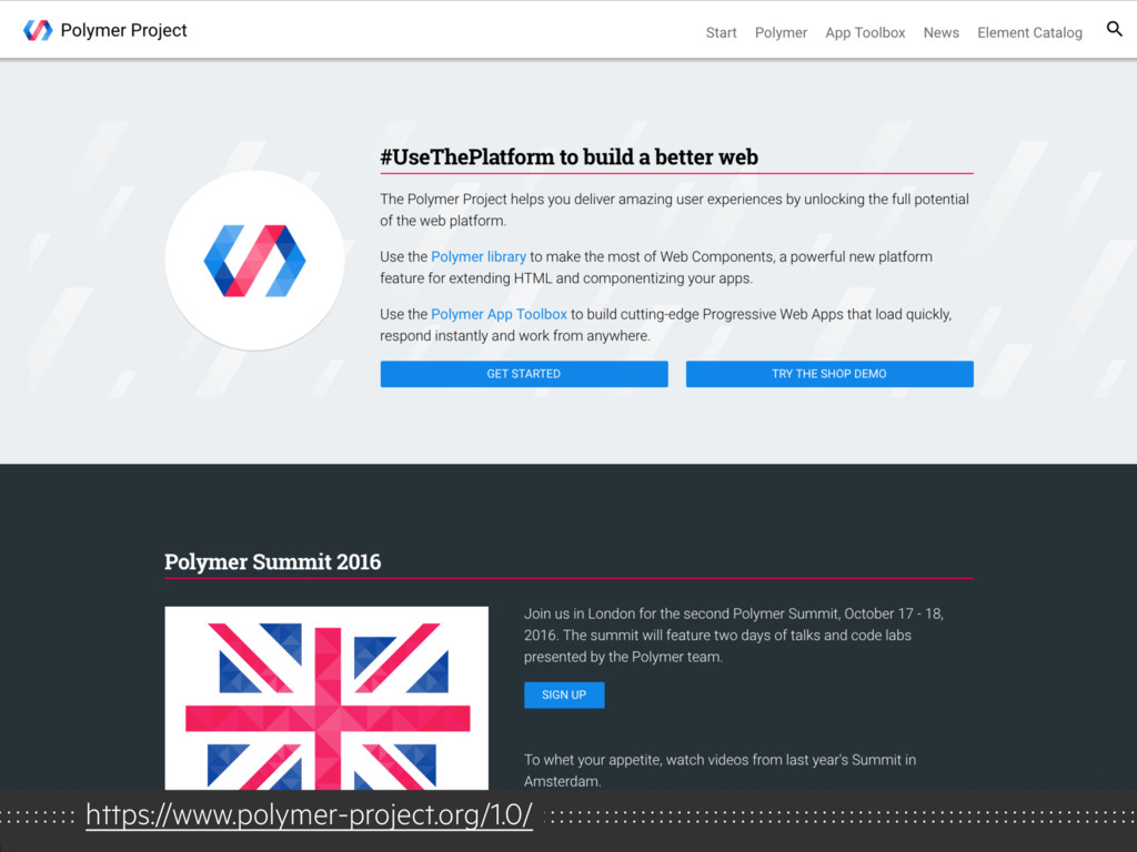 https://www.polymer-project.org/1.0/